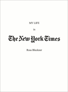 Ross Bleckner: My Life in The New York Times