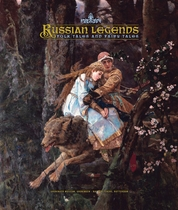 Russian Legends: Folk Tales and Fairy Tales