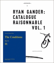Ryan Gander: Catalogue Raisonnable Vol. 1
