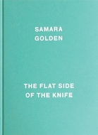 Samara Golden: The Flat Side of the Knife