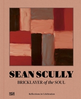 Sean Scully: Bricklayer of the Soul