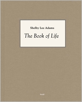 Shelby Lee Adams: The Book of Life