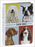 Show Dogs: A Photographic Breed Guide
