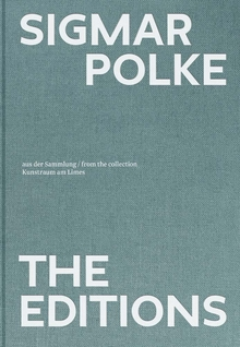 Sigmar Polke: The Editions