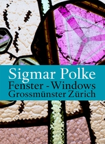 Sigmar Polke: Windows for the Zürich Grossmünster