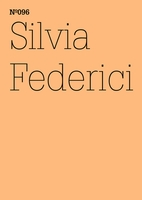 Silvia Federici: Witch-Hunting, Past and Present, and the Fear of the Power of Women
