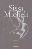 Sissa Micheli: On the Process of Shaping an Idea into Form through Mental Modelling