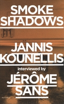 Smoke Shadows: Jannis Kounellis Interviewed by Jérôme Sans