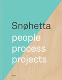 Snøhetta: People, Process, Projects