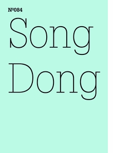Song Dong: Doing Nothing