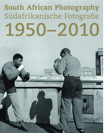 South African Photography 1950-2010
