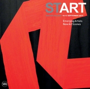 Start: Emerging Artists, New Art Scenes