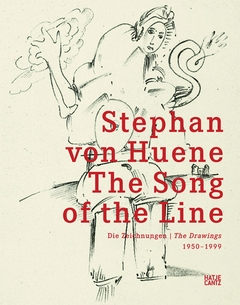 Stephan von Huene: The Song of the Line