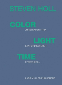 Steven Holl - Color Light Time