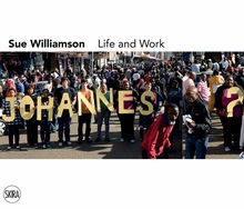 Sue Williamson: Life and Work