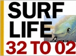 Surf Life 32 To 02
