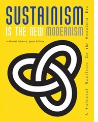 SUSTAINISM: A NEW CULTURAL ERA