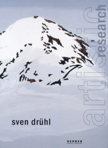 Sven Drühl: Artistic Research