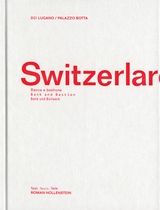 Switzerlarch: Bank and Bastion