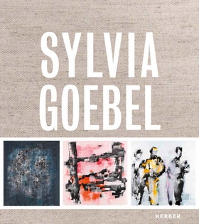 Sylvia Goebel: 47 Paintings
