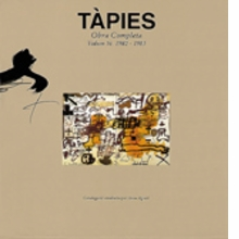 Tàpies: Complete Works Volume V
