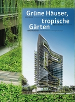 T. R. Hamzah & Yeang: Green Buildings, Tropical Gardens