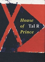 Tal R.: House of Prince
