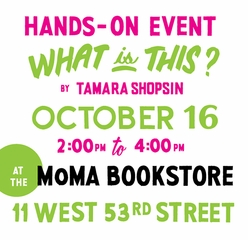 Tamara Shopsin 'What Is This?' Launch at MoMA Store