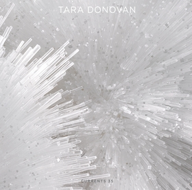 Tara Donovan: Currents 35