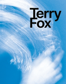 Terry Fox: Elemental Gestures