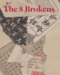 The 8 Brokens