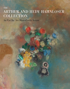 The Arthur and Hedy Hahnloser Collection