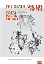 The Death and Life of the Total Work of Art