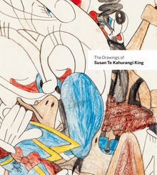 The Drawings of Susan Te Kahurangi King