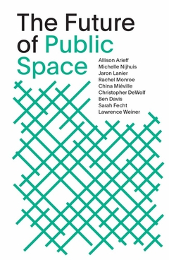 The Future of Public Space