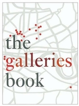 The Galleries Book: 33 Contemporary Fine Art Galleries in London