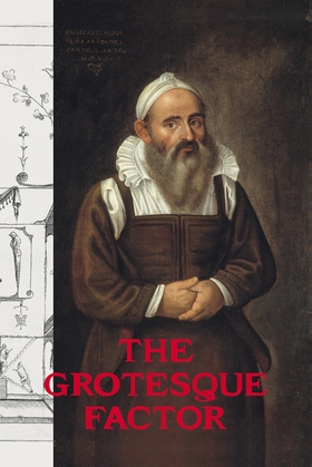 The Grotesque Factor