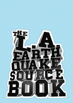 The L.A. Earthquake Sourcebook
