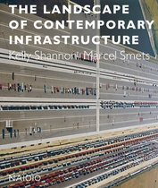 The Landscape of Contemporary Infrastructure