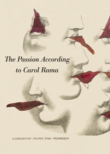 The Passion According to Carol Rama