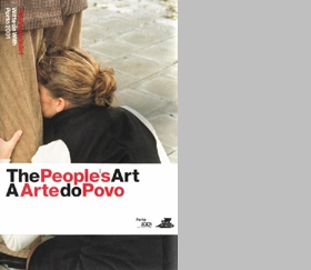 The People's Art / A Arte Do Povo