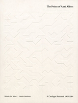 The Prints of Anni Albers: Catalogue Raisonné