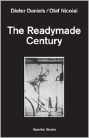 The Readymade Century
