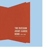 The Russian Avant-Garde Book 1910-1934