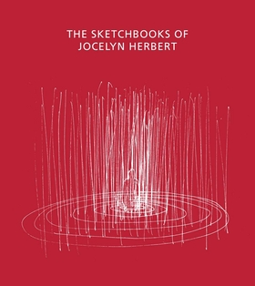 The Sketchbooks of Jocelyn Herbert