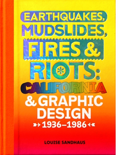 The Sun Went to Their Heads: Louise Sandhaus to Lecture on California, Graphic Design & Modernism during Palm Springs Modernism Week