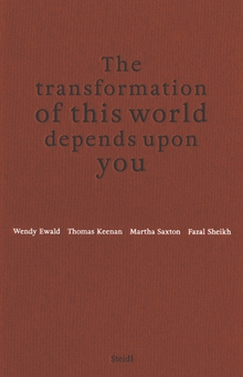 The Transformation of This World Depends Upon You