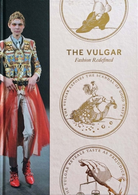 The Vulgar: Fashion Redefined