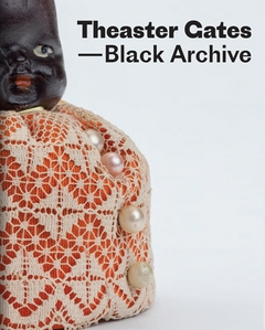 Theaster Gates: Black Archive