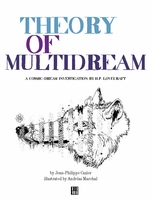 Theory of MultiDream